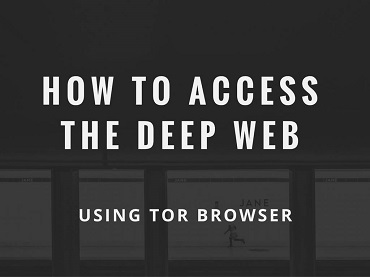 How to Access the Deep Web [Best Guide] using Tor Browser